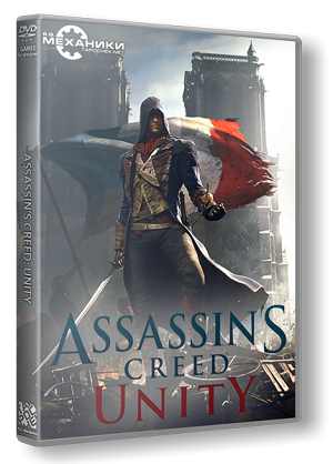 Assassin's Creed: Unity (RUS|ENG) [RePack] от R.G. Механики